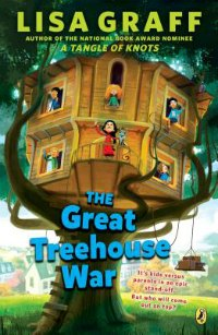 The Great Treehouse War middle grade book about divorced parents