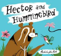 Hector and Hummingbird book about friends