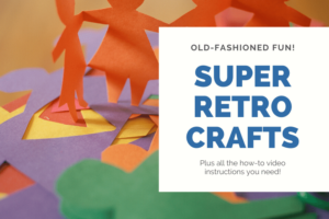 Retro crafts for kids