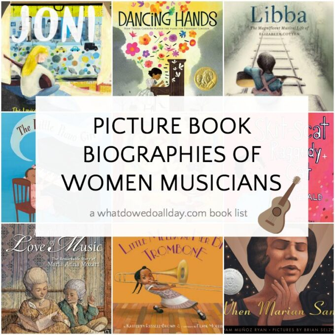 Picture book biographies of women musicians and singers