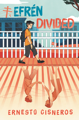 Efren Divided book cover showing a boy walking by a fence