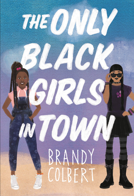 the only black girls in town book cover showing two black teenagers