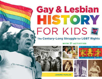 Gay and Lesbian History for Kids book cover featuring photographs of gay rights activists
