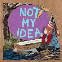 Not My Idea book cover with white child and flag kneeling in park