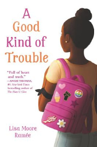 A Good Kind of Trouble book cover featuring black girl carrying pink backpack