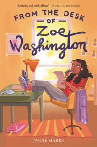 From the desk of Zoe Washington book cover with Black Girl with feet on desk and pen and paper in hand