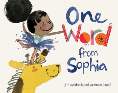 one word from sophia book cover with girl standing on the head of a giraffe