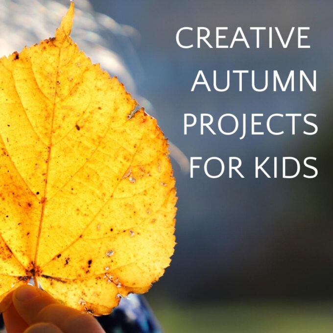 hand holding yellow leaf with text creative autumn projects for kids
