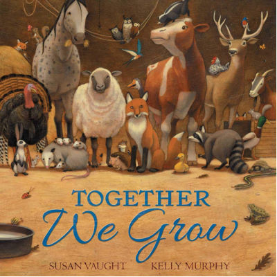 together we grow book cover showing barn animals and wild animals together