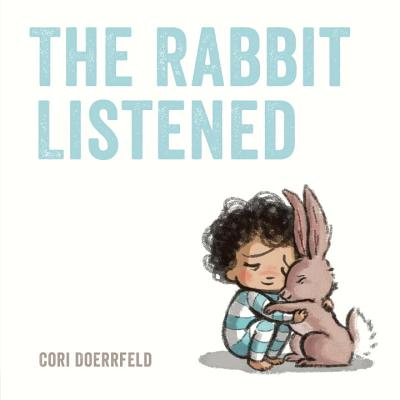 the rabbit listened book cover with child hugging bunny