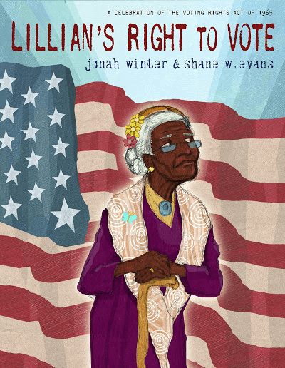 Lillian's Right to Vote: A Celebration of the Voting Rights Act of 1965  book cover