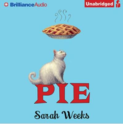 pie by sarah weeks audiobook cover