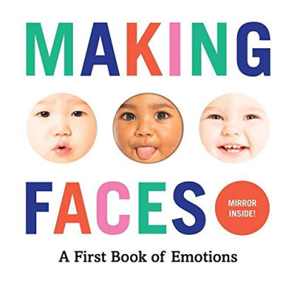 making faces a first book of emotions book