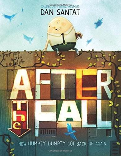 After the Fall: How Humpty Dumpty Got Back Up Again book cover