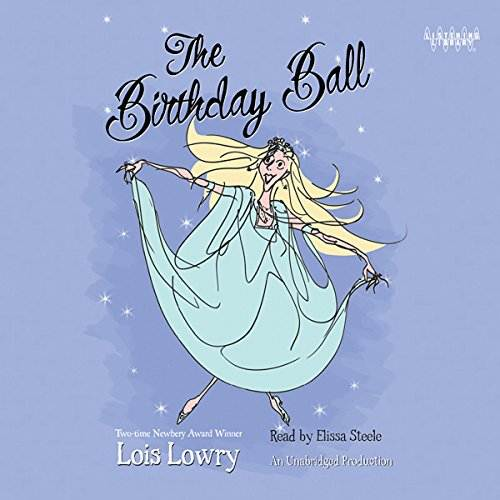 The Birthday Ball by Lois Lowry audiobook cover