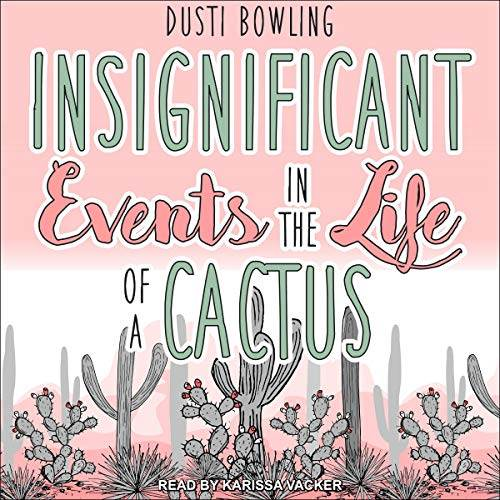 Insignificant Events in the Life of a Cactus audiobook