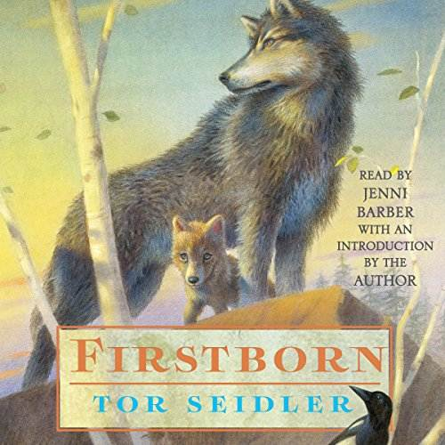 Firstborn by Tor Seidler audiobook cover art with wolves