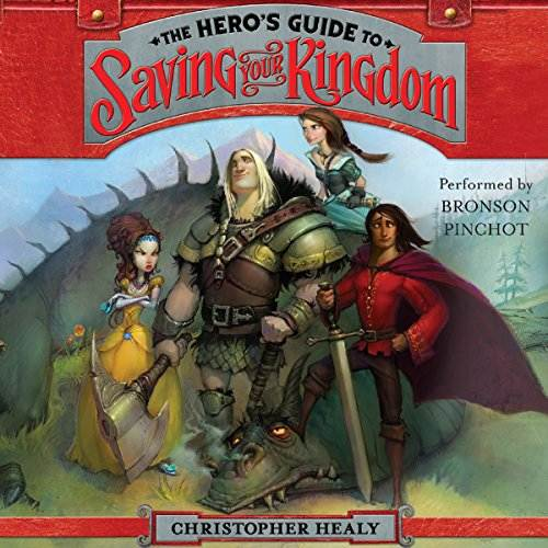 The hero's guide to saving your kingdom audiobook cover