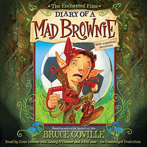 The Enchanted Files: Diary of a Mad Brownie audiobook cover