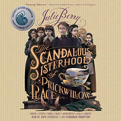 The Scandalous Sisterhood of Prickwillow Place award winning audiobook