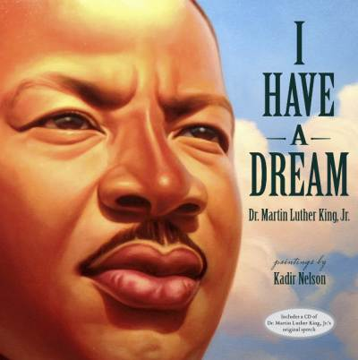 I have a dream picture book cover with close up of MLK's face
