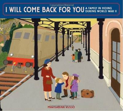 I will come back for you picture book about world war 2 book cover