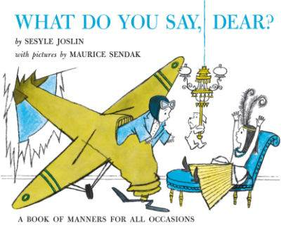 Book cover for What Do You Say, Dear