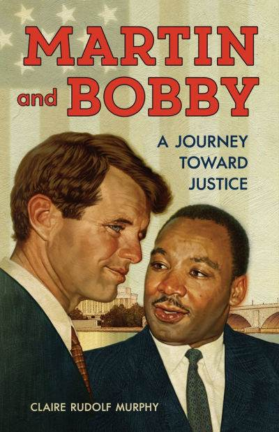 Martin and Bobby book cover showing MLK and Bobby Kennedy