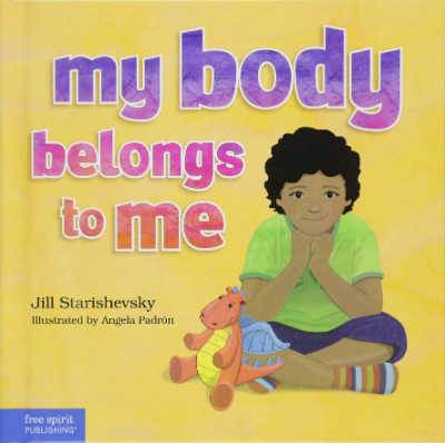 My Body Belongs to Me children's book about consent book cover with boy stiting down on yellow background