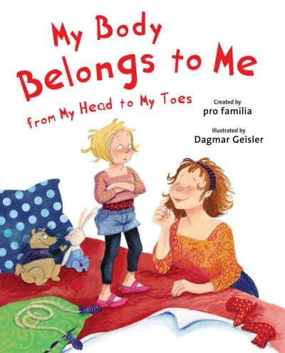 My Body Belongs to Me from My Head to My Toes  book cover showing gild talking to mother
