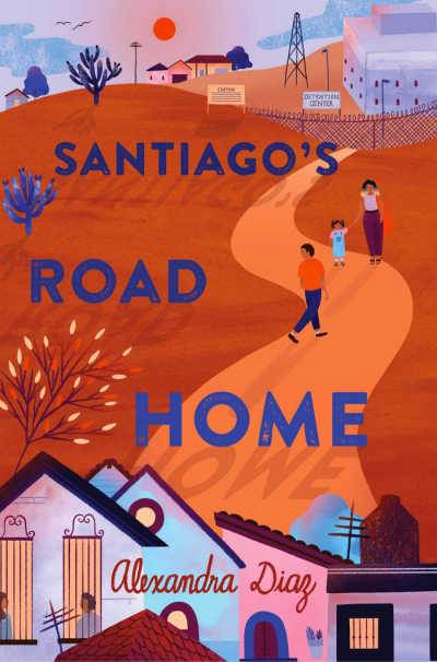 Santiago's Road Home book cover showing orange road with three people walking
