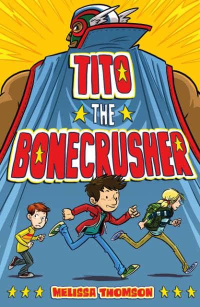 Tito the Bonecrusher bookcover showing three boys running