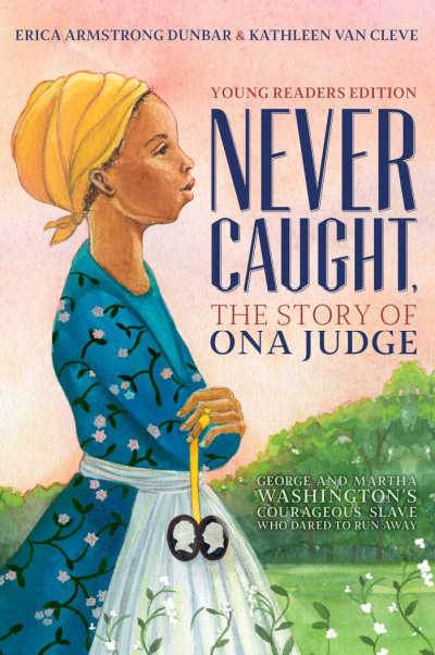 Never Caught book cover showing Ona Judge in profile