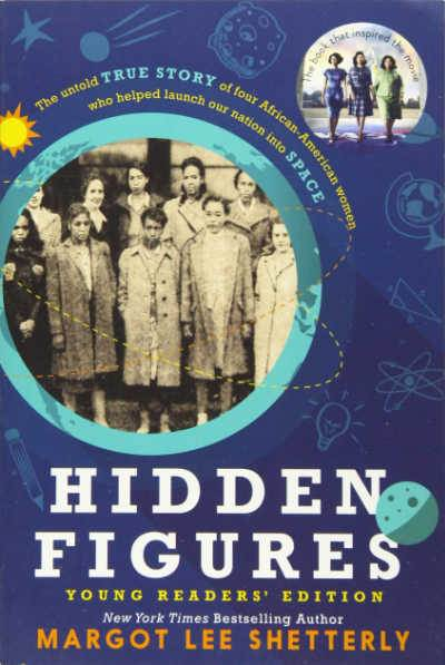 Hidden Figures book cover showing photo of group of Black female mathematicians