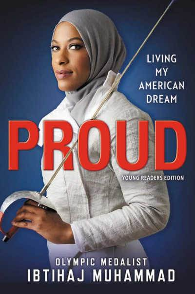 Proud: Living My American Dream book cover showing female muslim olympic medalist fencer