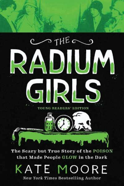 The Radium Girls book cover in green and black colors