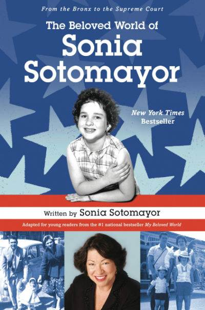 The Beloved World of Sonia Sotomayor book cover showing judge as young girl and judge as grown women