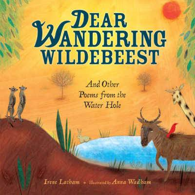 Dear Wandering Wildebeest poetry book cover showing nature lanscape with meercats and wildebeasts