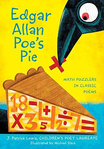 Edgar Allan Poe's Pie math poetry for kids book cover showing raven eating a piece of pie made out of math