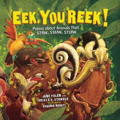 Eek you reek poems book cover showing variety of animals among leaves