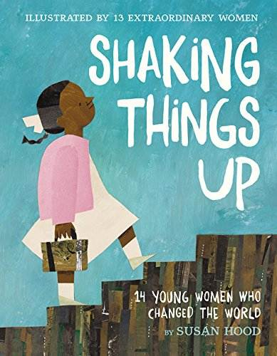 Shaking Things Up biographical poetry book cover showing girl walking up stairs
