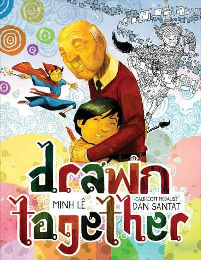 Drawn together book cover showing boy and grandfather hugging