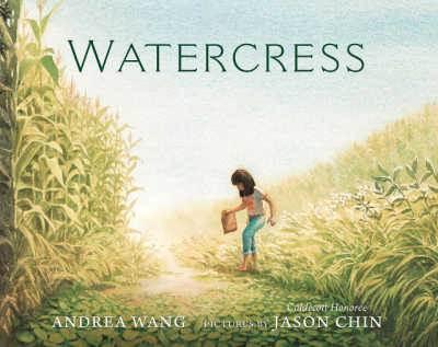 Watercress children's book cover showing Asian-American girl picking watercress