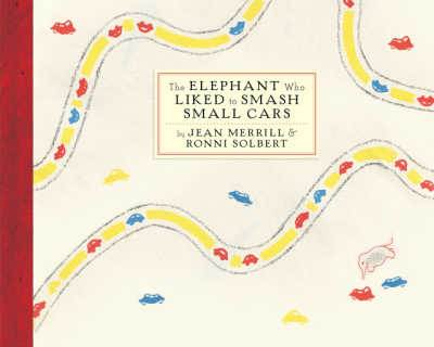 The Elephant Who Liked to Smash Small Cars classic funny book cover
