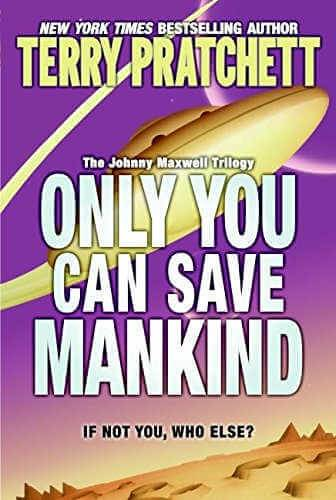 Only You Can Save Mankind book cover
