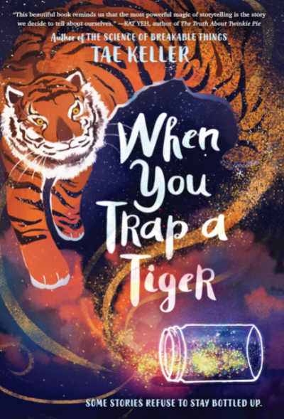 When You Trap a Tiger book cover showing tiger and overturned jar of sparkles
