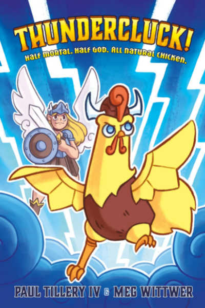 Thundercluck! Chicken of Thor book cover featuring a rooster and flying warrior girl