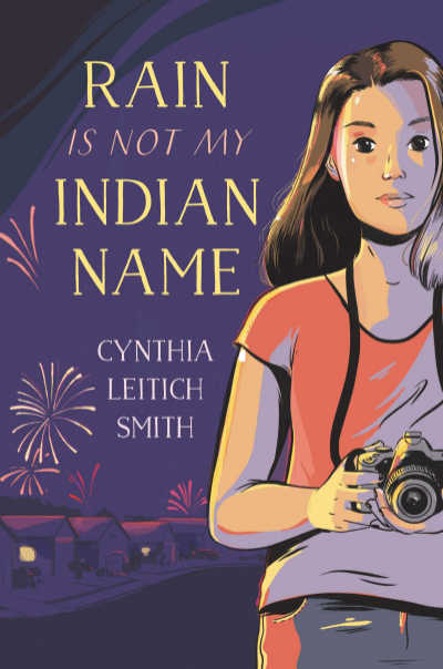 Rain is Not My Indian Name book cover illustrated with girl carrying camera on purple background