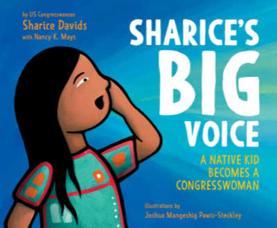 Book cover for Sharice's Big Voice showing Native American woman talking.