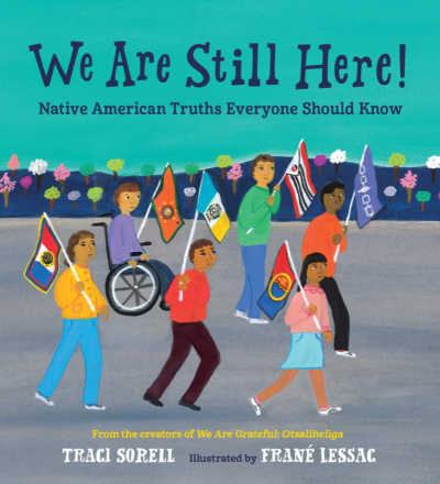 We are Still Here book cover displaying modern Native Americans carrying flags in a parade.